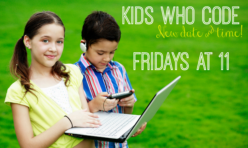 Children with laptop computer and text Kids Who Code New Date and Time Fridays at 11