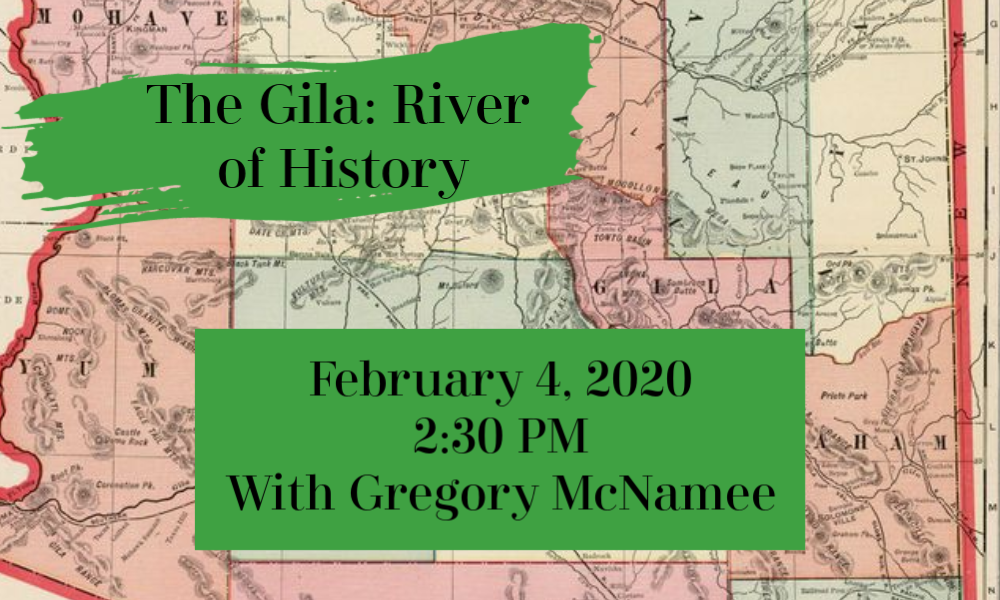 Gila River of History February 4 2:30PM