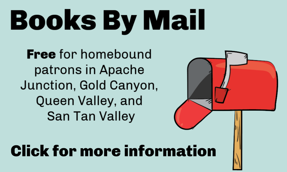 Books by mail for homebound patrons, click for more information