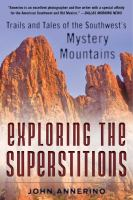 Exploring the Superstitions book cover